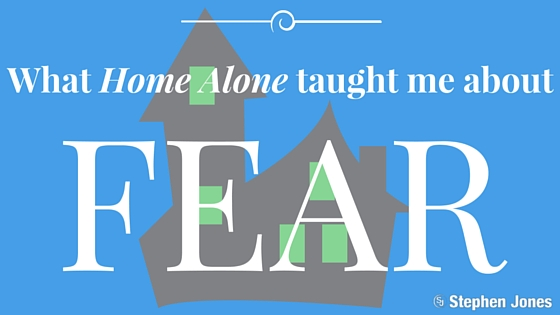 What Home Alone taught me about fear